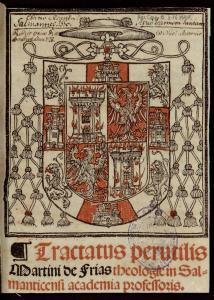 M. de Frias, Tractatus perutilis... Burgos, [1528] (BUC, UTJJ,Res Cap B 216 MAR)